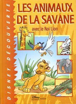 Livre les animaux de la savane avec le roi lion collectif - Animaux du roi lion ...