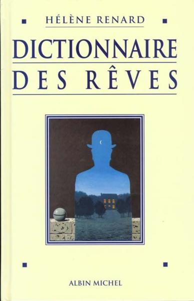livre dictionnaire des reves h l ne renard. Black Bedroom Furniture Sets. Home Design Ideas