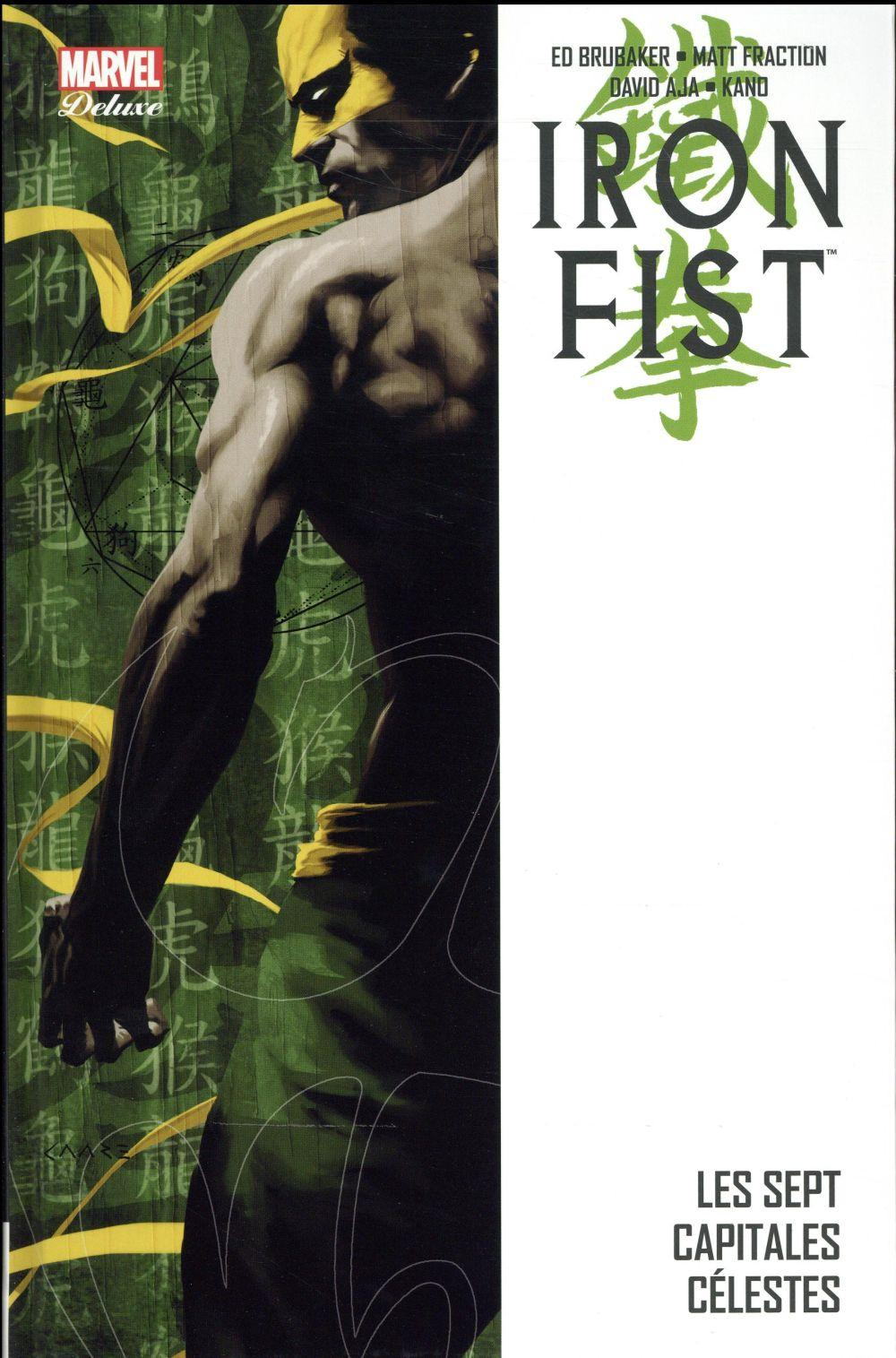 Vente Livre :                                    Iron Fist T.2 ; les sept Capitales Célestes                                      - Ed Brubaker  - Matt Fraction  - David Aja