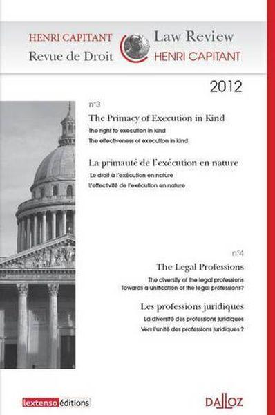 Vente                                 Revue de droit Henri Capitant N.3-4 ; the primacy of execution in kind ; la primauté de l'exécution en nature                                  - Collectif