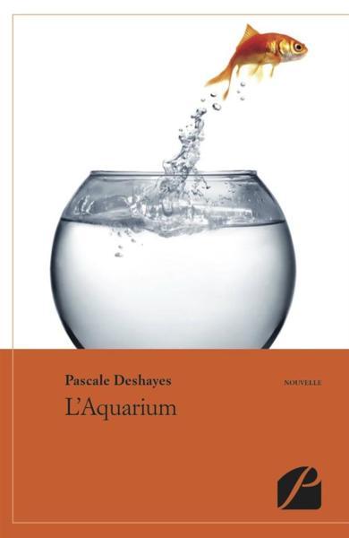 Livre l 39 aquarium deshayes pascale for Bocal aquarium original