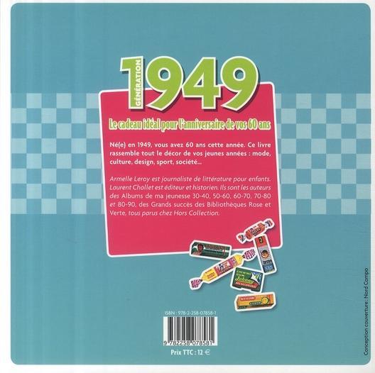 ... 1949 ; le livre anniversaire de vos 60 ans - Armelle Leroy