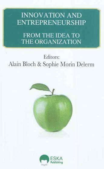 Vente  Innovation & entrepreneurship ; from the idea to the organization  - Alain Bloch  - Sophie Morin-Delerm
