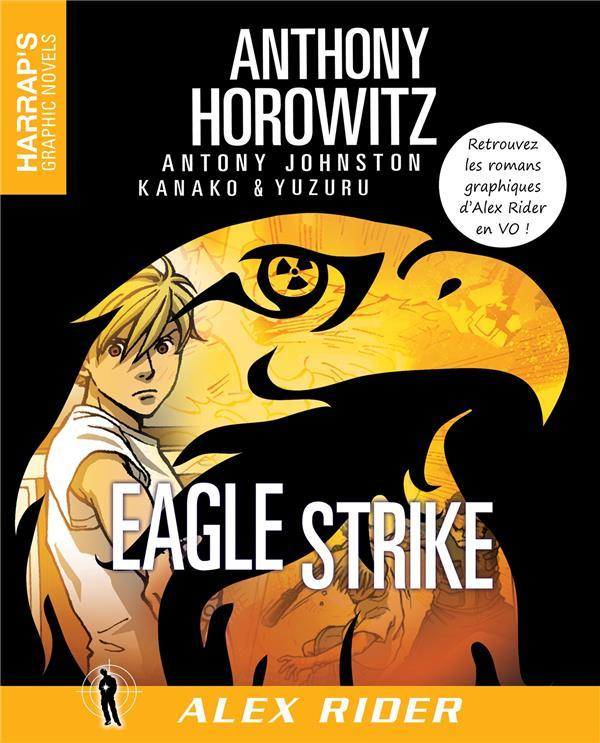 Alex Rider ; Eagle Strike  - Anthony Horowitz