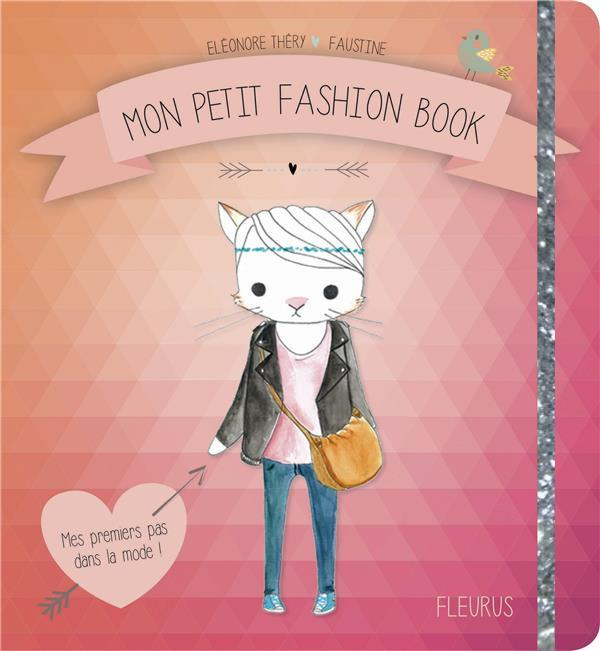 Mon petit fashionbook  - Eleonore Thery