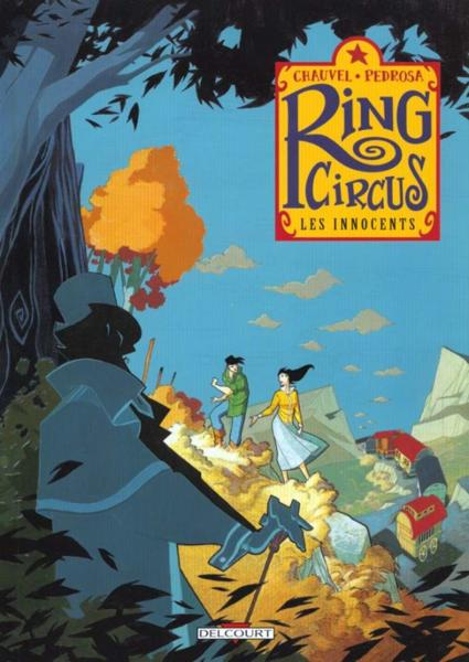 Vente Livre :                                    Ring circus t.2 ; les innocents                                      - David Chauvel  - Cyril Pedrosa