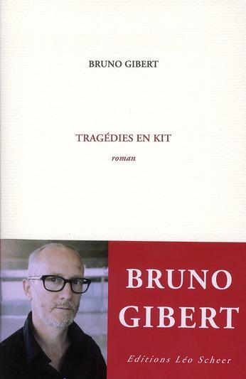 Vente  Tragédies en kit  - Bruno Gibert