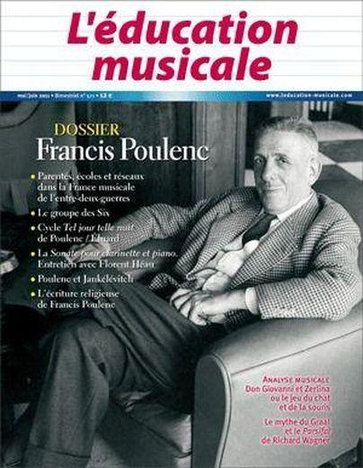 Education Musicale N 571 Francis Poulenc  - Collectif