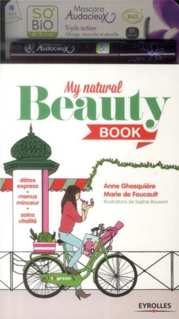 my natural beauty book d tox express menus minceur soins vitalit d 39 anne ghesquiere de. Black Bedroom Furniture Sets. Home Design Ideas