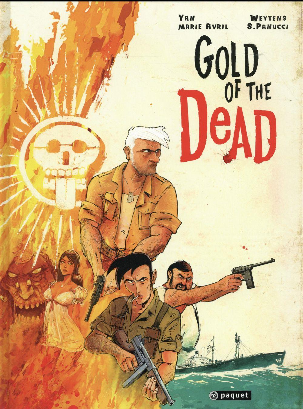 Gold of the dead  - Yan Le Pon  - Fred Weytens  - Silvio Panucci