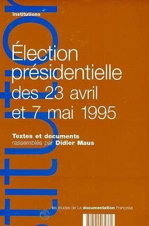 Election Presidentielle Des 23 Avril Et 7 Mai 95  - Maus