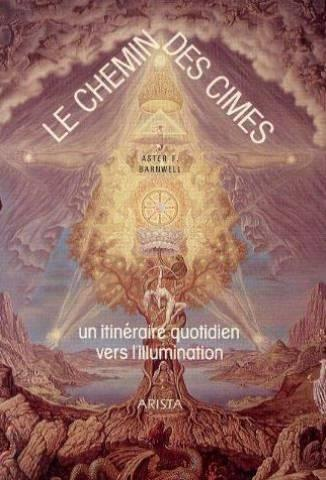 Le Chemin Des Cimes  - F. Aster Barnwell