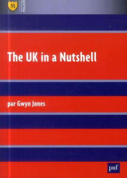 The uk in a nutshell  - Gwyn Jones