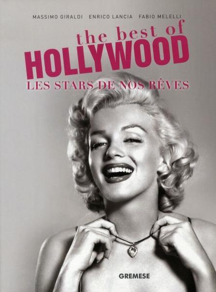 The best of Hollywood ; les stars de nos rêves  - Giraldi M Lanci  - Massimo Giraldi  - Giraldi/Lancia