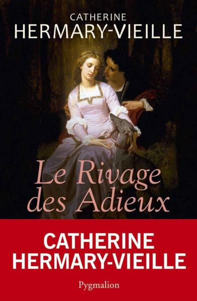Vente  Le rivage des adieux  - Catherine Hermary-Vieille