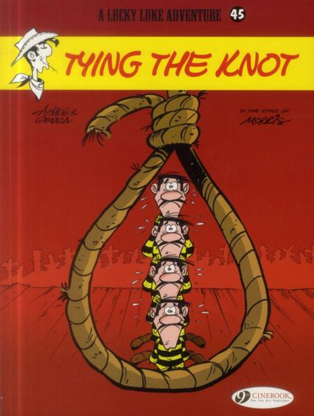Vente  Lucky Luke T.45 ; tying the knot  - Laurent Gerra  - Achde