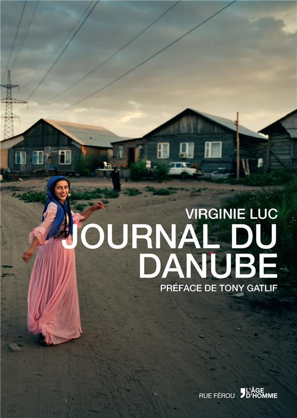 Journal du Danube  - Virginie Luc