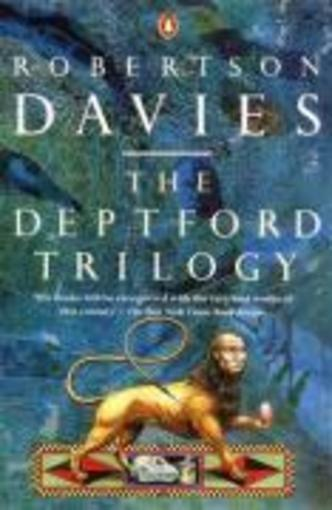 Deptford Trilogy, The  - Robertson Davies