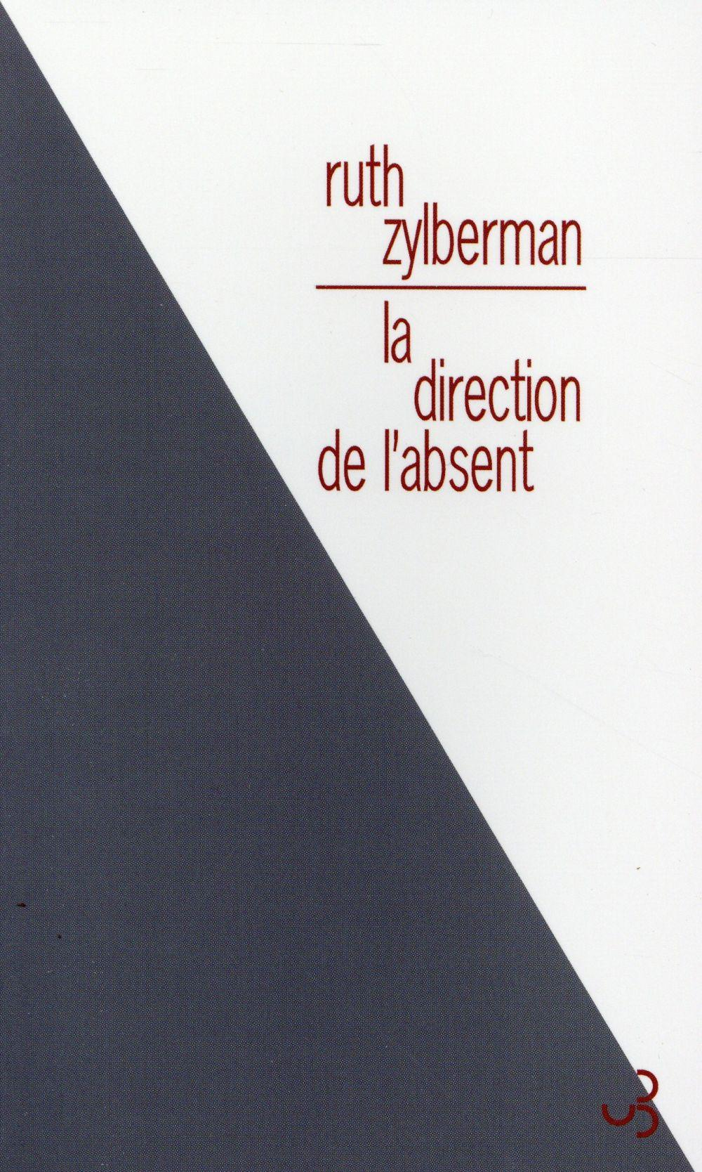 Vente  La direction de l'absent  - Ruth Zylberman