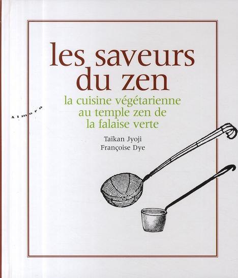 Livre les saveurs du zen la cuisine v g tarienne au - La cuisine vegetarienne ...