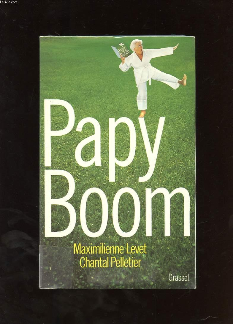 Papy boom  - Maximilienne Levet