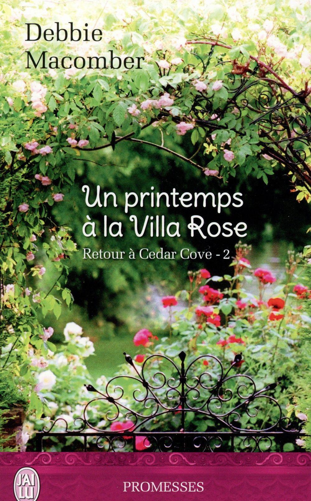 retour cedar cove t 2 un printemps la villa rose debbie macomber belgique loisirs. Black Bedroom Furniture Sets. Home Design Ideas