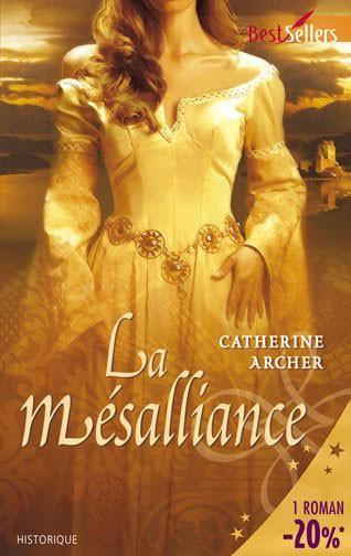 mésalliance - La Mésalliance - Catherine Archer 11246447_4218320
