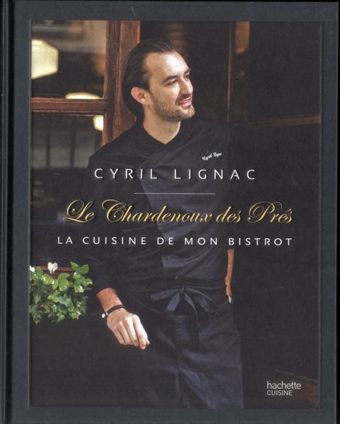 Livre le chardenoux des pr s la cuisine de mon bistrot - Le journal des femmes cuisine mon livre ...