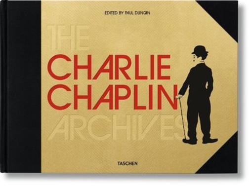 Vente Livre :                                    The Charlie Chaplin archives                                      - Paul Duncan