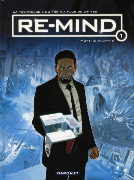 Re-mind t.1  - Didier Alcante  - Mutti