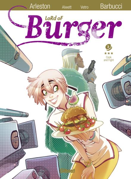 Vente  Lord of burger t.3 ; cook' n' fight  - Christophe Arleston  - Daniela Vetro  - Audrey Alwett  - Alessandro Barbucci
