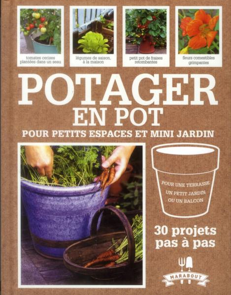 livre potager en pot pour petits espaces et mini jardin maguire kay. Black Bedroom Furniture Sets. Home Design Ideas