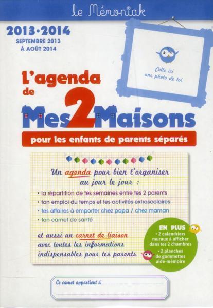 Livre l 39 agenda de mes 2 maisons pour les enfants de parents s par s 2 - Site pour parents separes ...