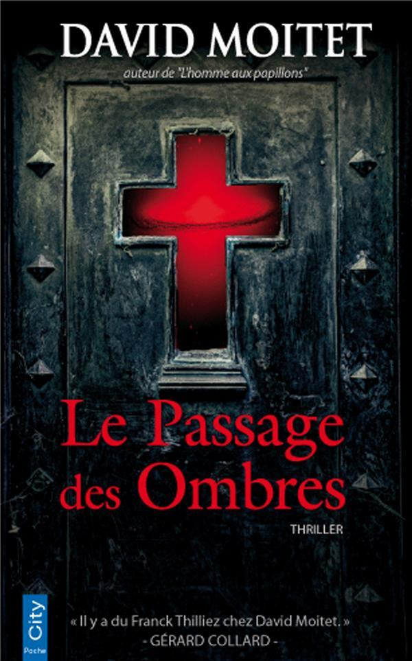 Le passage des ombres  - David Moitet