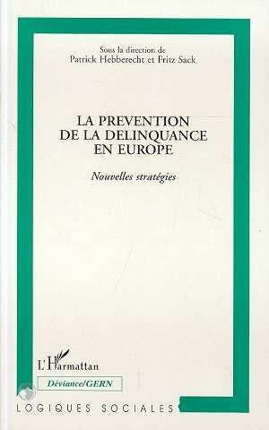 Vente Livre :                                    La Prevention De La Delinquance En Europe                                      - Collectif