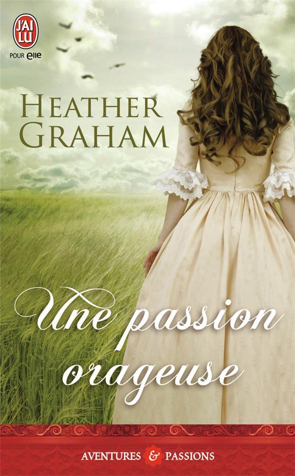 Une passion orageuse  - Heather Graham