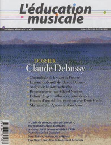 Education Musicale N 576 - Claude Debussy  - Collectif