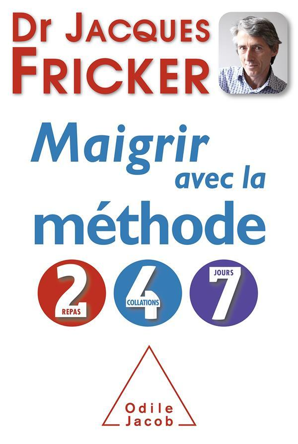 Maigrir avec la méthode 2-4-7 - Jacques Fricker - Livre