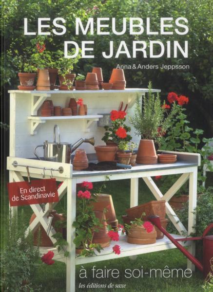 Livre les meubles de jardin faire soi m me jeppsson anna jeppsson an - Abri de jardin fait soi meme ...