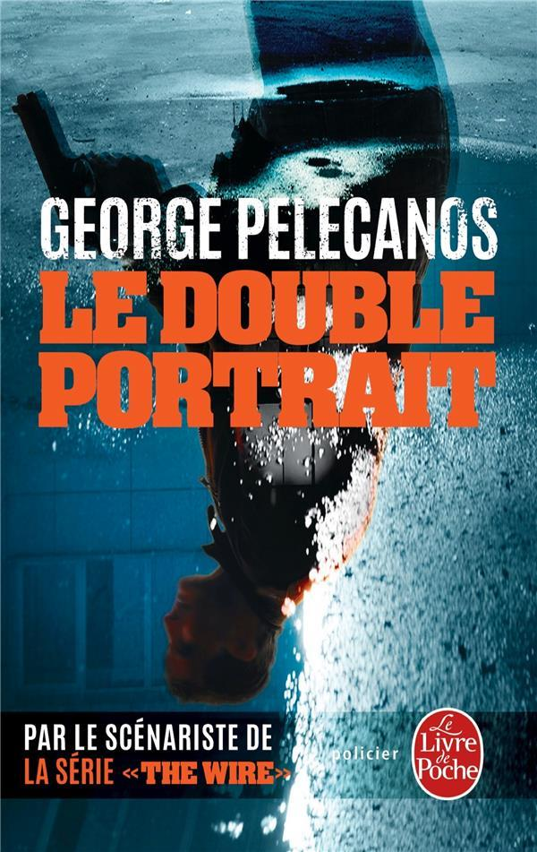 Le double portrait  - George Pelecanos