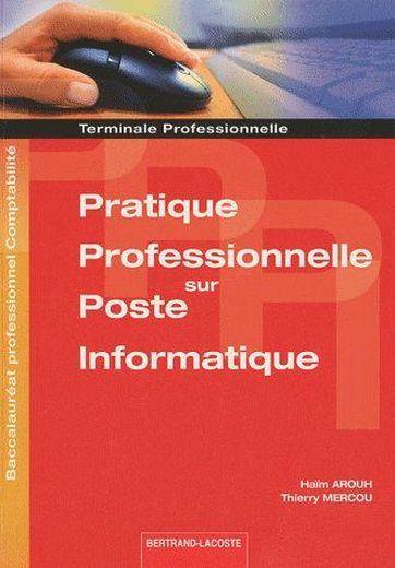 Vente Pratique professionnelle sur poste informatique ; terminale ...