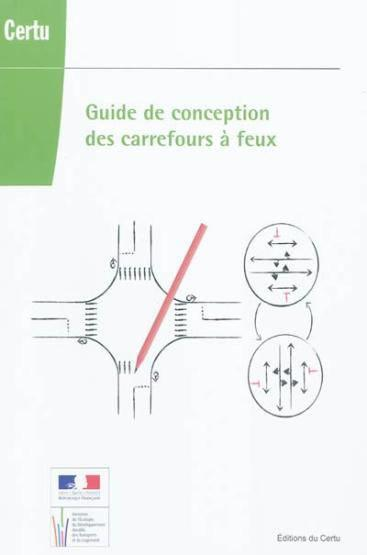 Guide de conception des carrefours à feux  - Damas  - Christophe Damas  - Maryvonne Noel