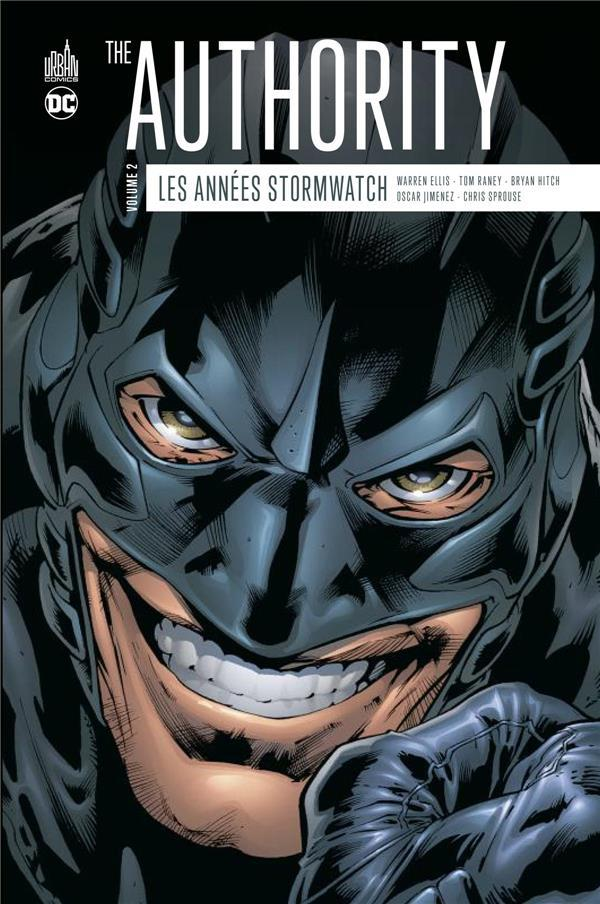 Vente Livre :                                    The Authority : les années Stormwatch T.2                                      - Warren Ellis  - Tom Raney  - Brian Hitch