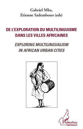Livre de l exploration du multilinguisme dans les villes africaines