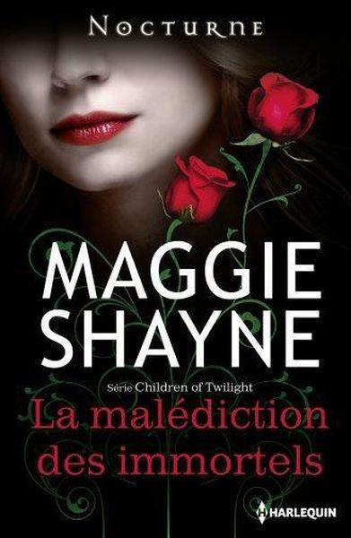 La malédiction des immortels  - Maggie Shayne