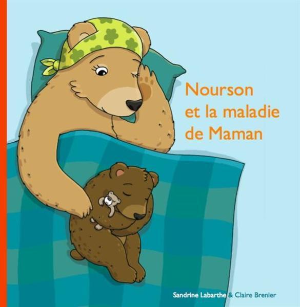 Vente Livre : Nourson et la maladie de maman ...