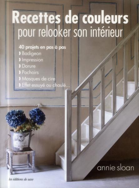 Livre recettes de couleurs pour relooker son int rieur for Relooker son interieur