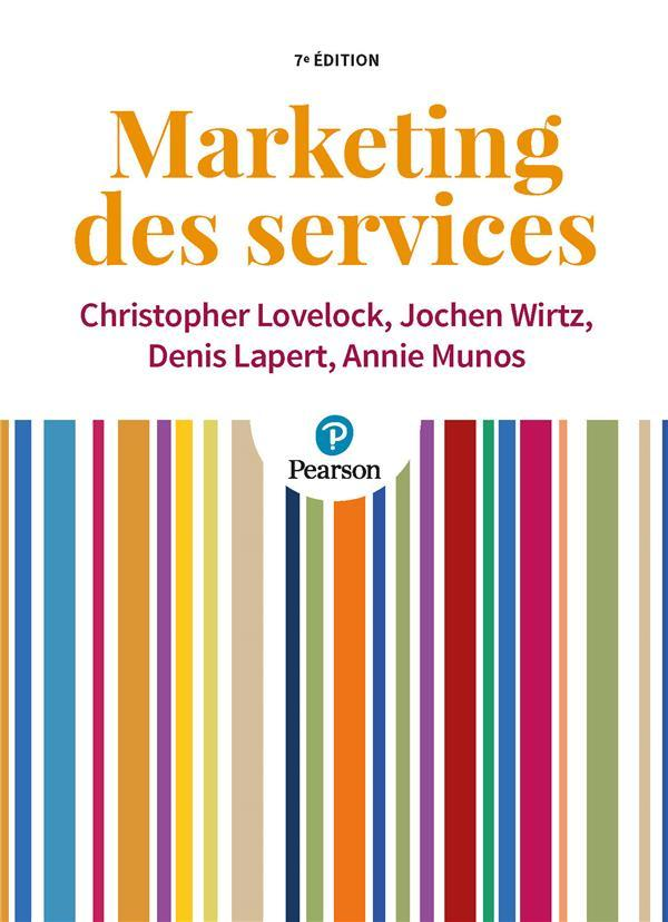 Marketing des services 7e  - Lovelock/Wirtz/Laper  - Christopher Lovelock