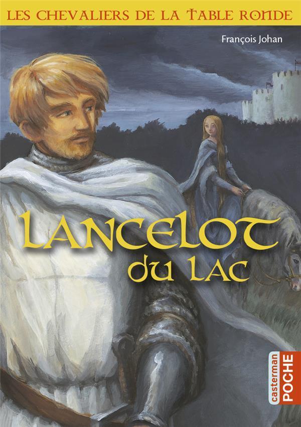 Livre les chevaliers de la table ronde lancelot du lac - Lancelot et les chevaliers de la table ronde ...