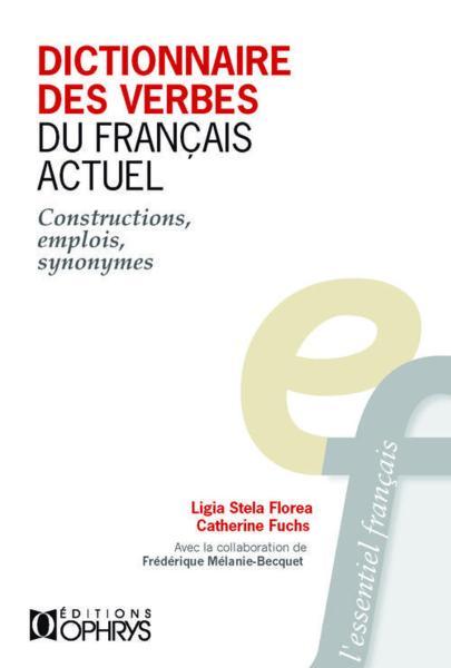 Livre dictionnaire des verbes du fran ais actuel for Synonyme construction